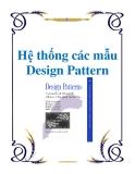 Hệ thống các mẫu Design Pattern