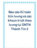 Báo cáo Kế toán tiền lương và các khoản trích theo lương tại DNTN Thành Tín 2