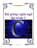 Bài giảng về Ngôn ngữ lập trình C