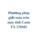 Phương pháp giải toán trên máy tính Casio FX 570MS