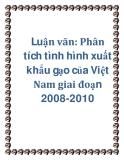 Luận văn: Phân tích tình hình xuất khẩu gạo của Việt Nam giai đoạn 2008-2010