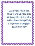 Luận văn: Phân tích thực trạng và hiệu quả sử dụng vốn hỗ trợ phát triển chính thức(ODA) ở Việt Nam trong giai đoạn hiện nay