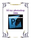 Sổ tay photoshop 2006