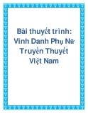 Bài thuyết trình: Vinh Danh Phụ Nữ Truyền Thuyết Việt Nam