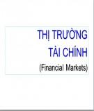 Bài giảng Thị trường tài chính ( Financial Markets )