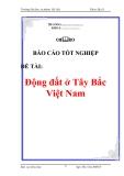 """Báo cáo thực tập """"Động đất ở Tây Bắc Việt Nam"""""""