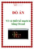 Đồ án: Vẽ và thiết kế mạch in bằng Orcad