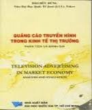Ebook Quảng cáo truyền hình trong kinh tế thị trường - Đào Hữu Dũng
