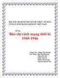 Bài thu hoạch: Báo chí cách mạng thời kì 1945 - 1946