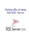 Cách hướng dẫn sử dụng MS SQL Server