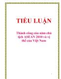 """Tiểu luận  """"Thành công của năm chủ tịch ASEAN 2010 và vị thế của Việt Nam"""""""