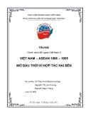 """Tiểu luận """" Việt Nam– ASEAN 1986 – 1995 mở đầu thời kì hợp tác 2 bên"""""""