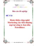 Báo cáo tốt nghiệp: Hoàn thiện công nghệ Marketing xúc tiến thương mại tại công ty hoá dầu Petrolimex