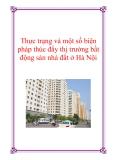 Thực trạng và một số biện pháp thúc đẩy thị trường bất động sản nhà đất ở Hà Nội