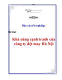 Báo cáo tốt nghiệp: Khả năng cạnh tranh của công ty dệt may Hà Nội