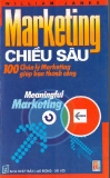 Marketing chiều sâu - 100 chân lý Marketing giúp bạn thành công - NXB Lao động - Xã hội