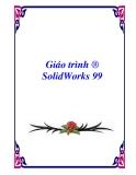 Giáo trình ® SolidWorks 99