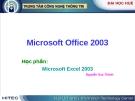 Bài giảng: Microsoft Excel 2003
