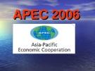 Báo cáo: APEC 2006