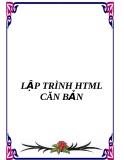 LẬP TRÌNH HTML CĂN BẢN