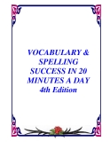 VOCABULARY & SPELLING SUCCESS IN 20 MINUTES A DAY 4th Edition