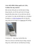 Cuộc chiến HĐH di động nguồn mở: LiMo, Symbian tấn công Android