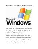 Microsoft khởi động kế hoạch cho XP về nghỉ hưu