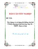 Xây dựng và sử dụng hệ thống câu hỏi TNKQ chương trình hoá học lớp 10 – THPT- Ban cơ bản