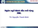 Ngôn ngữ Ngôn ngữ đánh dấu mở rộng XML