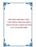 TIÊN ĐOÁN HỒI PHỤC CHỨC NĂNG TRONG NHỒI MÁU ĐỘNG MẠCH NÃO GIỮA: KHẢO SÁT TIỀN CỨU 149 TRƯỜNG HỢP
