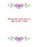 Hướng dẫn chuẩn đoán và điều trị HIV/ AIDS