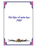 Tài liệu về môn học PHP