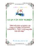 Luận văn Tốt nghiệp: Phát triển dịch vụ logistics của Công ty Cổ phần Vinalines Logistics – Việt Nam trong điều kiện hội nhập