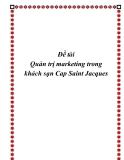 Đề tài: Quản trị marketing trong khách sạn Cap Saint Jacques