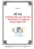 Báo cáo thực tập: Xuất khẩu thủy sản Việt Nam – Thách thức & Cơ hội sau khi gia nhập WTO