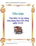 Tiểu luận: Tìm hiểu và xây dựng ứng dụng dựa trên công nghệ AJAX