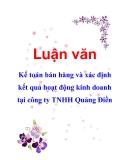 Luận văn: Kế toán bán hàng và xác định kết quả hoạt động kinh doanh tại công ty TNHH Quảng Điền