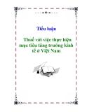 Tiểu luận:  Thuế với việc thực hiện mục tiêu tăng trưởng kinh tế ở Việt Nam