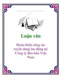 Đề tài: Hoàn thiện công tác tuyển dụng lao động tại Công ty BeeAhn Việt Nam