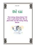 Đề tài: Thị trường chứng khoán Việt Nam và giải pháp thúc đẩy sự phát triển của thị trường chứng khoán