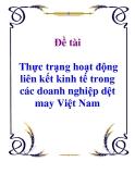 Đề tài:  Thực trạng hoạt động liên kết kinh tế trong các doanh nghiệp dệt may Việt Nam