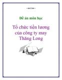 Đề án môn học: Tổ chức tiền lương của công ty may Thăng Long