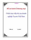 Luận văn : Chiến lược tiếp thị của doanh nghiệp Toyota Việt Nam