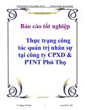 Báo cáo tốt nghiệp: Thực trạng công tác quản trị nhân sự tại công ty CPXD & PTNT Phú Thọ