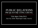 Bài giảng PR - Quan hệ công chúng - Trần Ngọc Châu