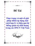 """Báo cáo thực tập: Thực trạng và một số giải pháp nhằm áp dụng một cách hợp lý và hiệu quả hệ thống quản trị chất lượng trong các DNCN Việt Nam"""""""