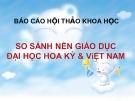 So sánh nền GD Hoa Kỳ - Việt Nam