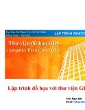 LẬP TRÌNH WINDOWS 5 - Lập trình đồ họa với thư viện GDI