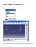 Hướng dẫn thiết kế chi tiết ( Part Design) trong CATIA phần 1