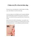 Chăm sóc để có làn da khỏe đẹp Hãy tuân theo quy trình những bước cơ bản khi
